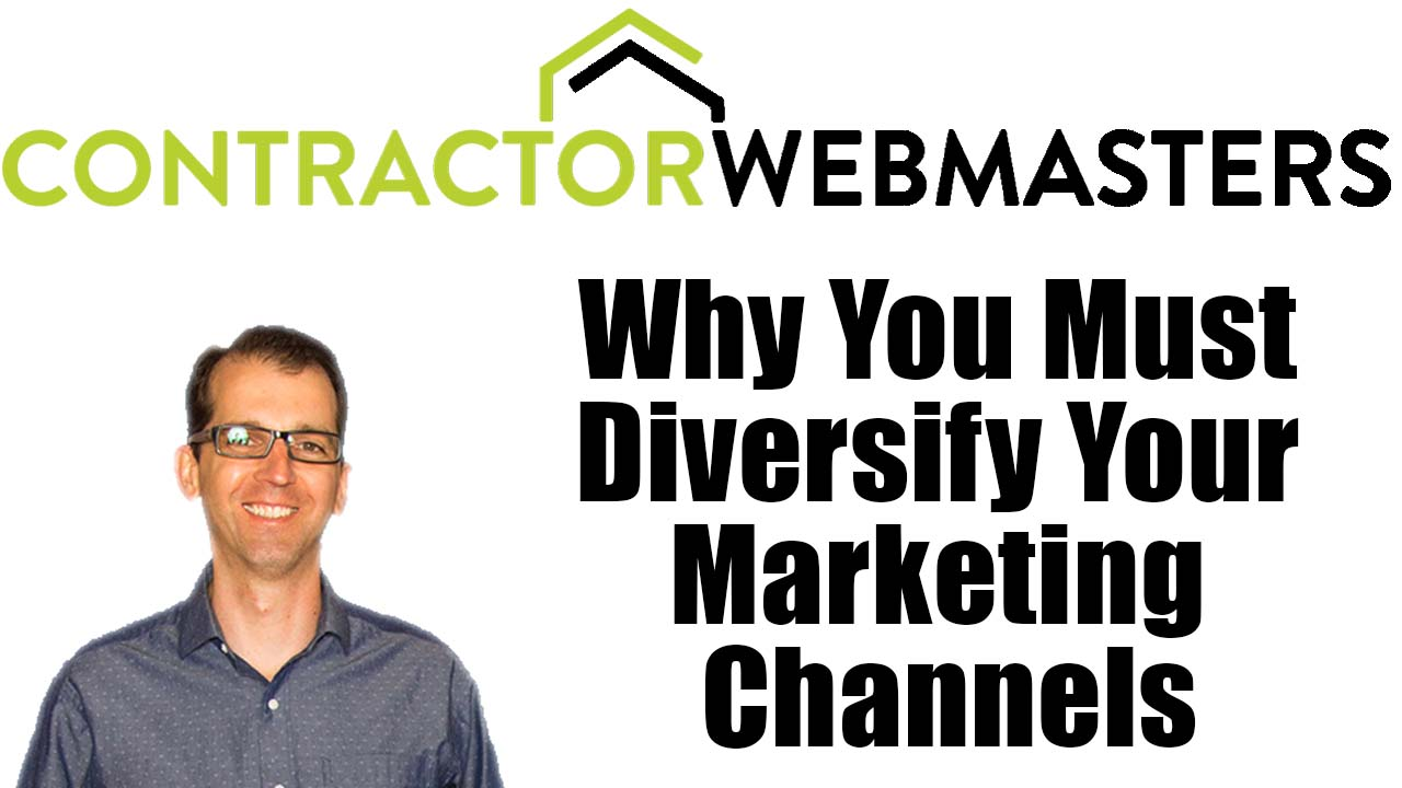 Why You Must Diversify Your Marketing Channels