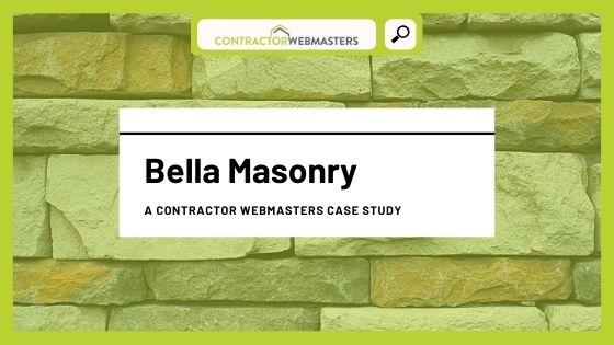 Bella Masonry Case Study