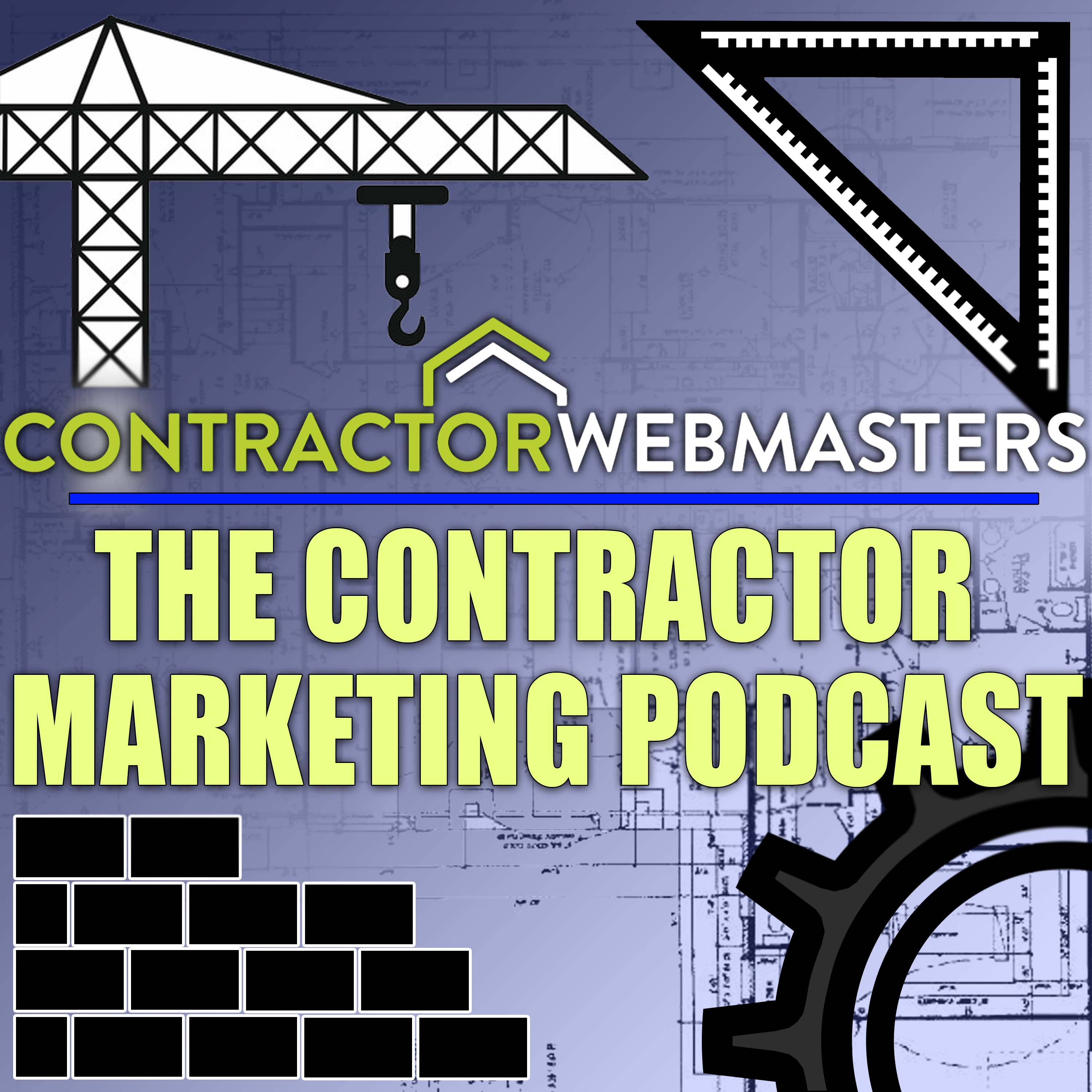 The Contractor Marketing Podcast