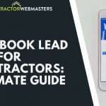 Facebook Lead Ads for Contractors