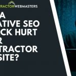 Negative SEO for Contractors