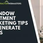 Window Treatment Marketing Tips