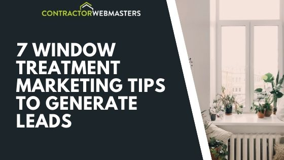 Window Treatment Marketing Tips